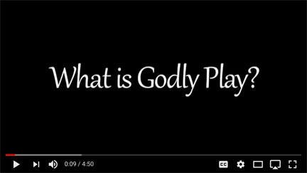What Is Godly Play Vidoe Screen Shot for Web