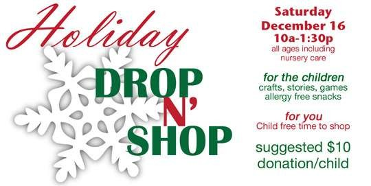 Family Drop and Shop, Saturday, Dec. 16
