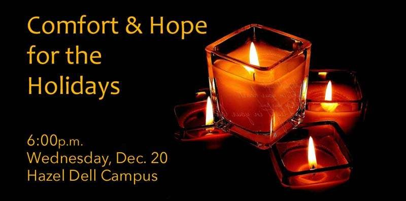 Comfort and Hope Service Tonight, Wed., Dec. 20 at 6pm. Free transportation provided.