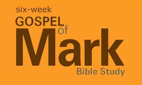 Six-Session Adult Bible Study on the Gospel of Mark