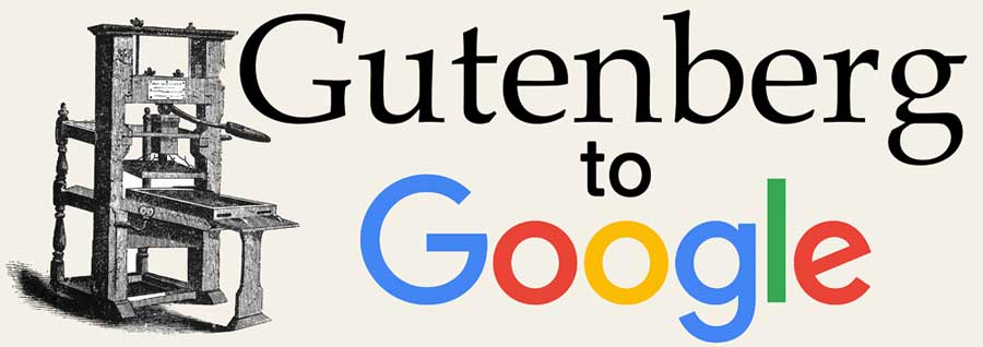 Gutenberg to Google for Web Article